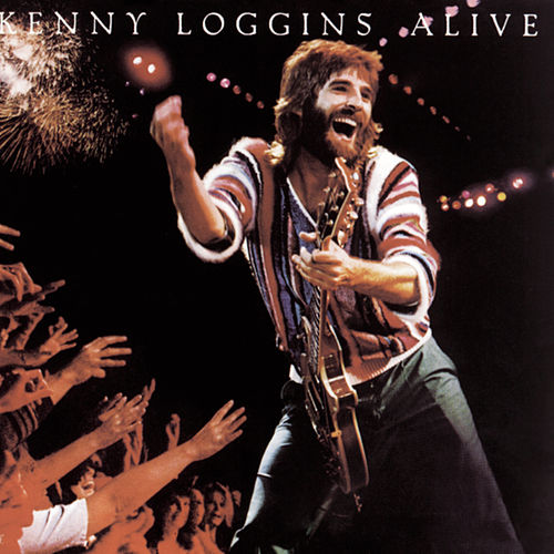 Play & Download Alive by Kenny Loggins | Napster
