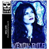 Hecate (feat. Luna 13) by Wendy Rule