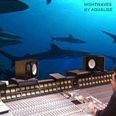 Play & Download Nightwaves Uno by Aqualise | Napster
