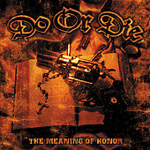 Play & Download The Meaning of Honor by Do or Die | Napster