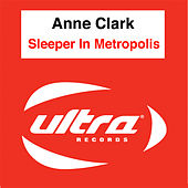 Sleeper In Metropolis by Anne Clark