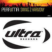 Play & Download Swing 2 Harmony by Perasma | Napster
