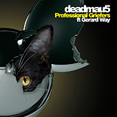Play & Download Professional Griefers (feat. Gerard Way) by Deadmau5 | Napster