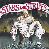 Play & Download One Man Army by Stars and Stripes | Napster