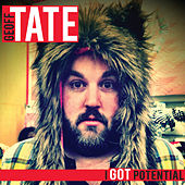 I Got Potential by Geoff Tate