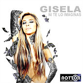 Ni Te Lo Imaginas by Gisela