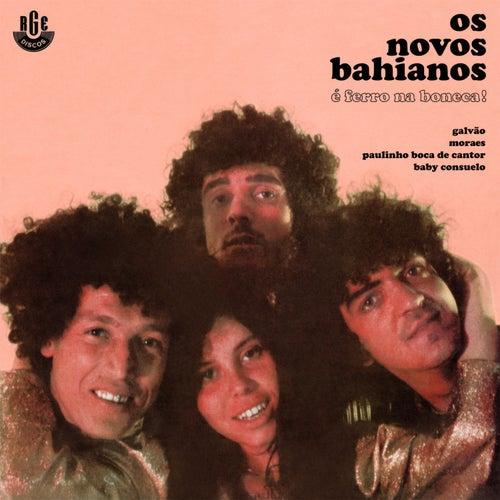 Play & Download Ferro Na Boneca by Novos Baianos | Napster