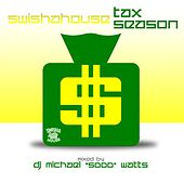 Tax Season 2011 (Screwed & Chopped) by DJ Michael 5000 Watts