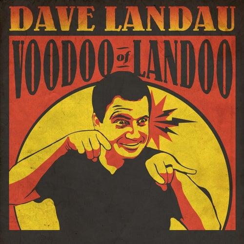 Voodoo of Landoo by Dave Landau