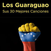 Play & Download Sus 30 Mejores Canciones by Los Guaraguao | Napster