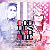 Play & Download United States of God Des and She by God-des and She | Napster