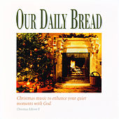 Play & Download A Christmas Eventide by Our Daily Bread | Napster