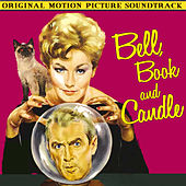 Bell, Book & Candle (Original Motion Picture Soundtrack) by George Duning