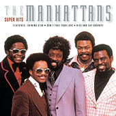 Play & Download Super Hits by The Manhattans | Napster
