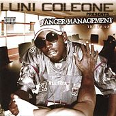 Play & Download Luni Coleone Presents�Anger Management by Luni Coleone | Napster