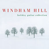 Play & Download Windham Hill Holiday Guitar Collection by Various Artists | Napster