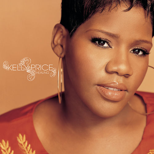 Play & Download Healing by Kelly Price | Napster