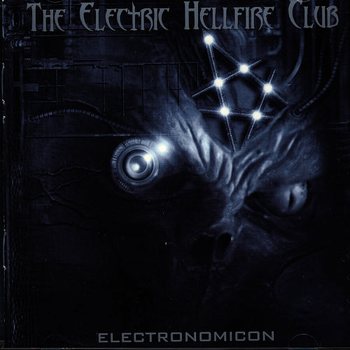 Electronomicon by Electric Hellfire Club