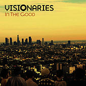 Play & Download In The Good by The Visionaries | Napster