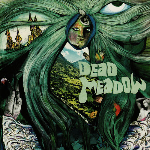 Play & Download Dead Meadow by Dead Meadow | Napster