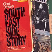 Play & Download South East Side Story by Chris Difford | Napster