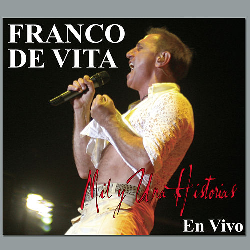 Play & Download Mil Y Una Historias by Franco De Vita | Napster