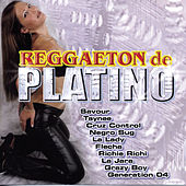 Reggaeton De Platino by Various Artists