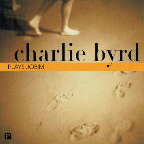 Play & Download Plays Jobim by Charlie Byrd | Napster