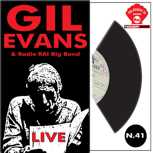 Play & Download Gil Evans & Radio Rai Big Band by Gil Evans | Napster