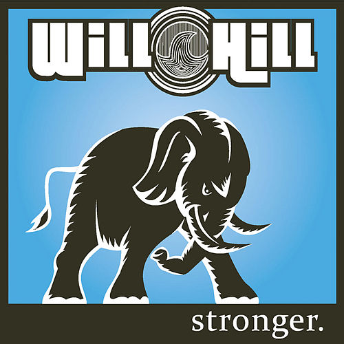 Play & Download Stronger by Will Hill | Napster