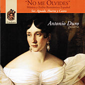 Play & Download No Me Olvides by Antonio Duro | Napster