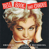 Play & Download Bell, Book and Candle by George Duning | Napster