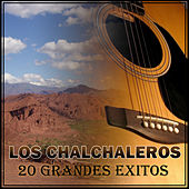 Play & Download 20 Grandes Éxitos by Los Chalchaleros | Napster