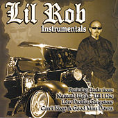 Play & Download Lil Rob Instrumentals by Lil Rob | Napster