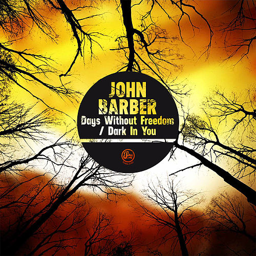 Play & Download Days Without Freedom by John Barber | Napster