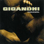 Play & Download Chaaval by Gigandhi | Napster