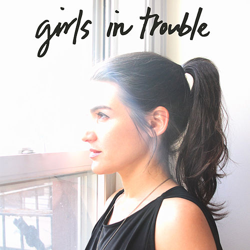 Play & Download Half You Half Me Single by Girls in Trouble | Napster