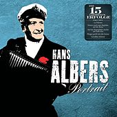 Play & Download Im Portrait: Hans Albers by Hans Albers | Napster