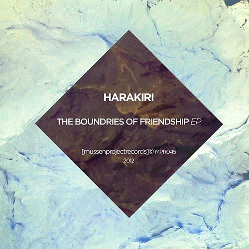 Play & Download The Boundaries of Friendship ep by Hara Kiri | Napster