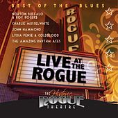 Play & Download Live At the Rogue (Best of the Blues) by Various Artists | Napster