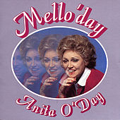 Play & Download Mello'day by Anita O'Day | Napster