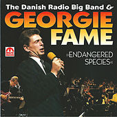 Play & Download Endagered Species (feat. Danish Radio Big Band) by Georgie Fame | Napster