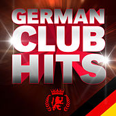 Play & Download German Club Hits by Various Artists | Napster
