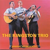 The Kingston Trio/From The Hungry I by The Kingston Trio