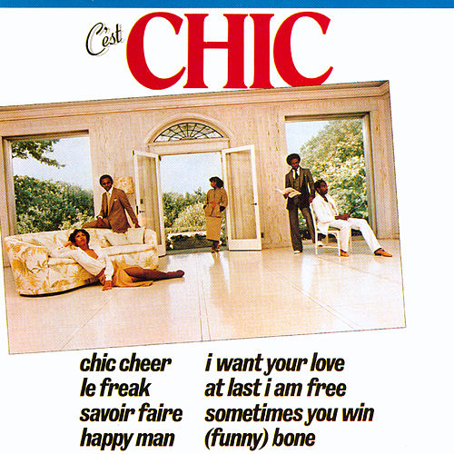 Play & Download C'est Chic by Chic | Napster