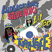 Play & Download Turbulence (feat. Lil Jon) by Laidback Luke | Napster