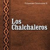 Los Primeros Años - Volumen 2 by Los Chalchaleros