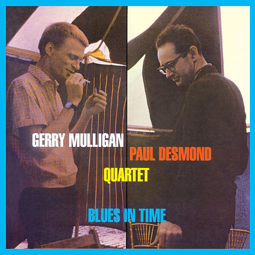 Play & Download Blues in Time (Bonus Track Version) by Paul Desmond | Napster