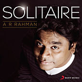 Solitaire A.R. Rahman by Various Artists
