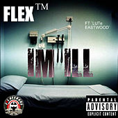 Play & Download I'm ill by Flex | Napster